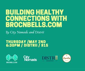 citynomads distrii brocnbells singapore event